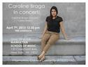 Caroline Braga in Concert at Manhattan School of Music - New York